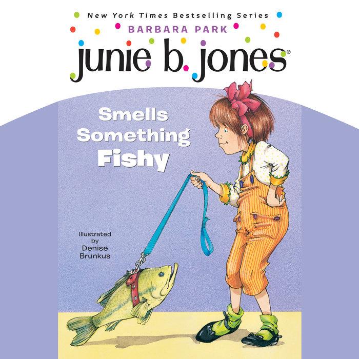 Junie B. Jones Smells Something Fishy Cover