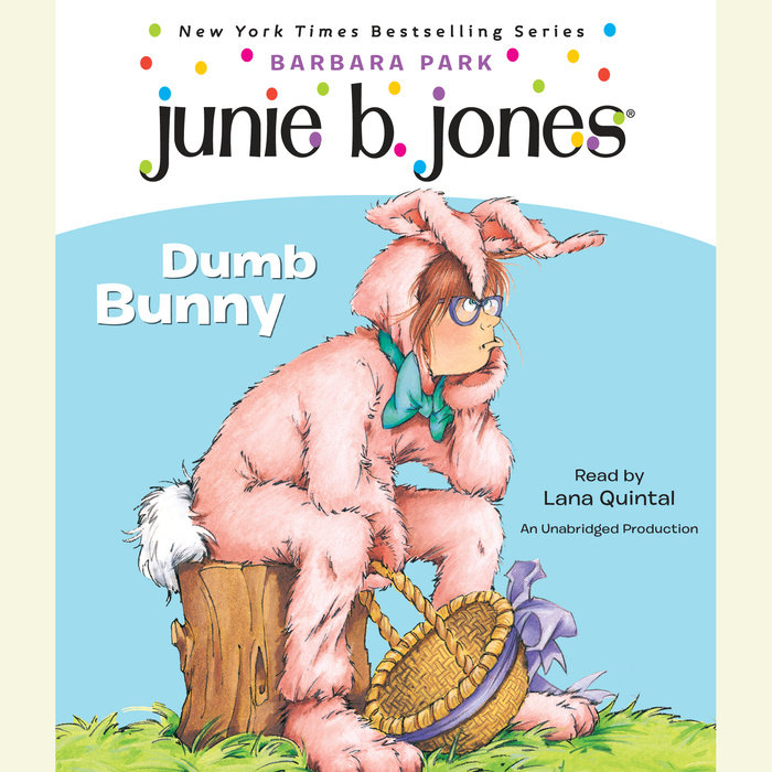 Junie B. Jones #27: Dumb Bunny Cover