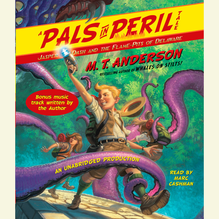 Jasper Dash and the Flame-Pits of Delaware Cover