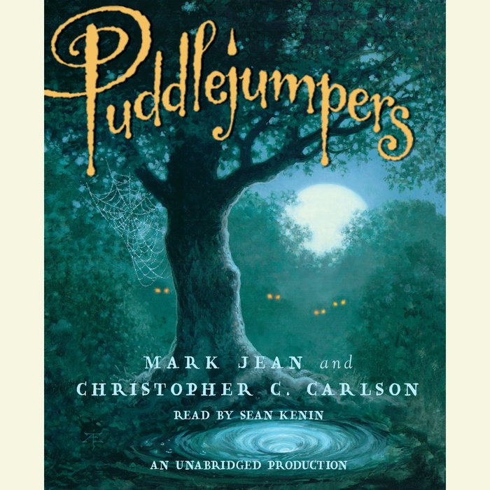Puddlejumpers by Mark Jean & Christopher Carlson | Penguin