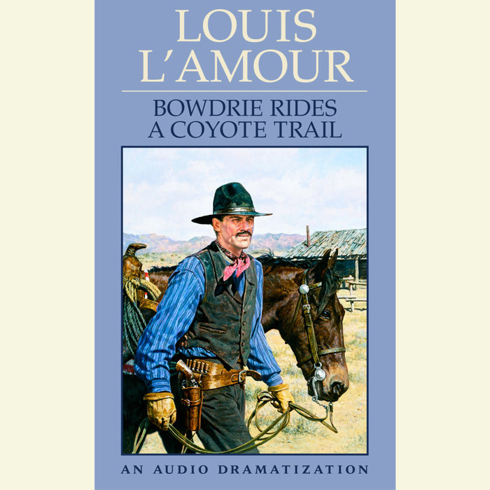 Bowdrie Rides a Coyote Trail Cover