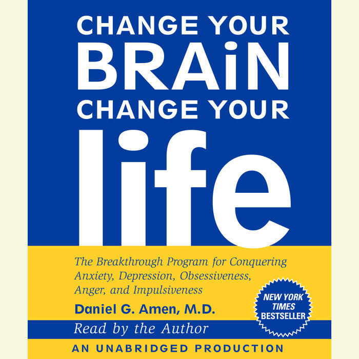 Change Your Brain, Change Your Life Cover