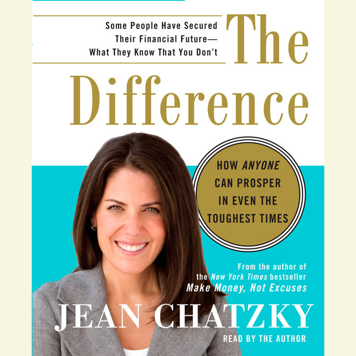 Money Makes Difference Even In >> The Difference By Jean Chatzky Penguin Random House Audio