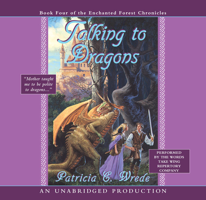 The Enchanted Forest Chronicles Book Four: Talking to Dragons Cover