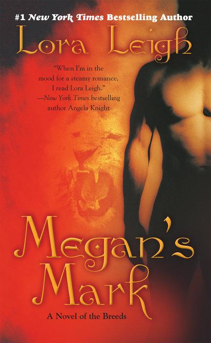 Megan's Mark by Lora Leigh | Penguin Random House Audio