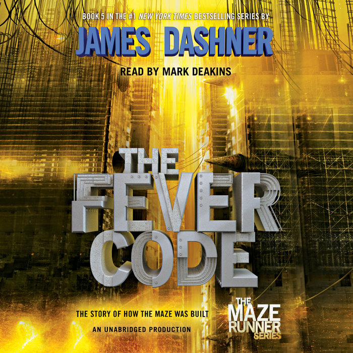 The Fever Code (Maze Runner, Book Five; Prequel) Cover