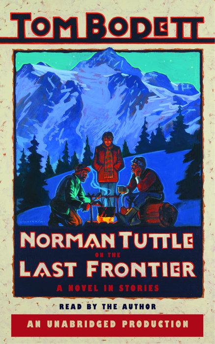 Norman Tuttle on the Last Frontier Cover