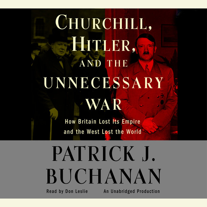 """Churchill, Hitler and """"The Unnecessary War"""" Cover"""