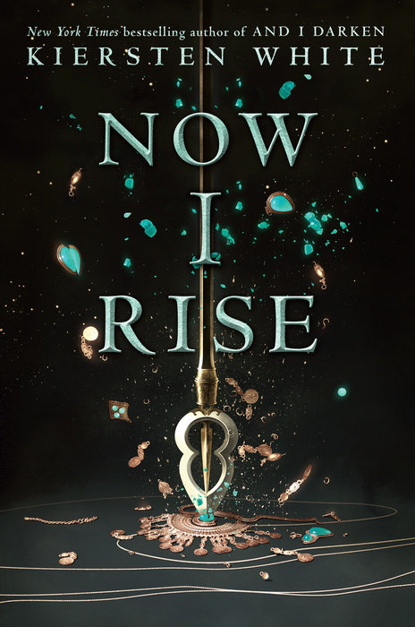 Now I Rise By Kiersten White Penguin Random House Audio