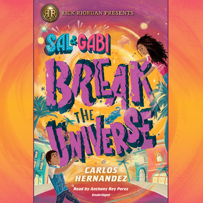 Image result for sal and gabi break the universe audiobook