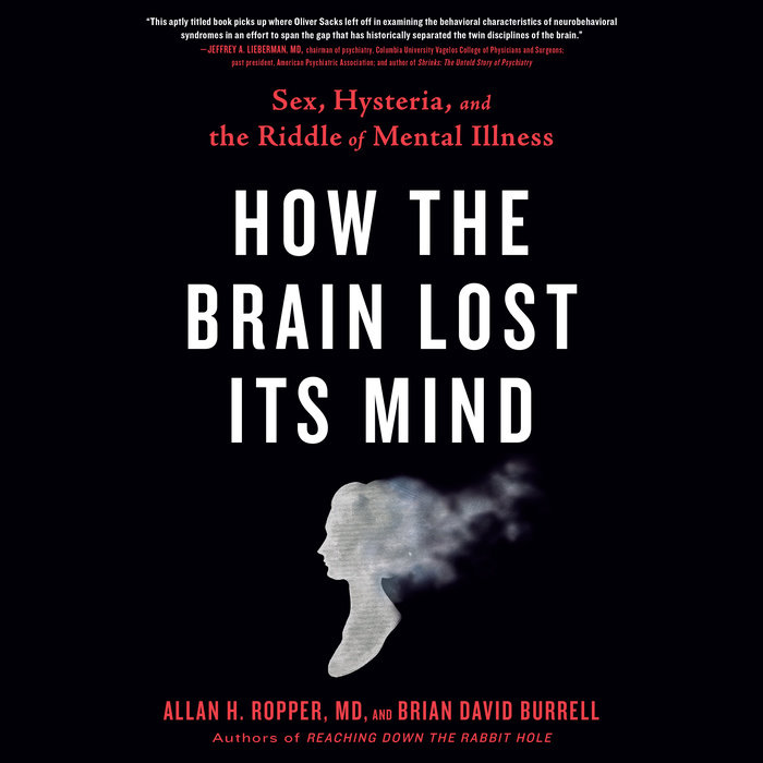 How the Brain Lost Its Mind Cover