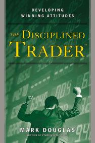 The Disciplined Trader