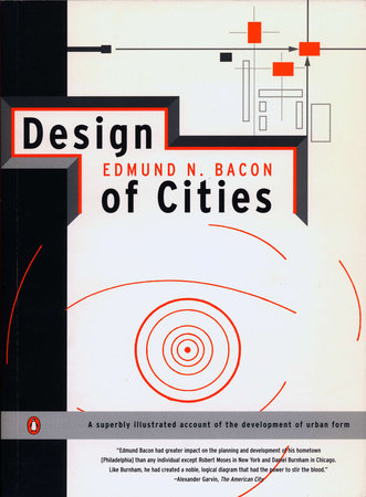 Design of Cities by Edmund N. Bacon