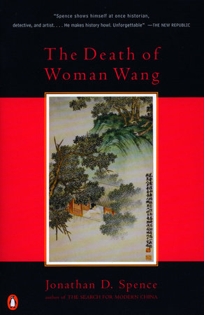 The Death of Woman Wang by Jonathan D. Spence
