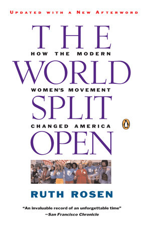 The World Split Open by Ruth Rosen