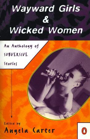 Wayward Girls and Wicked Women