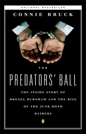 The Predators' Ball by Connie Bruck