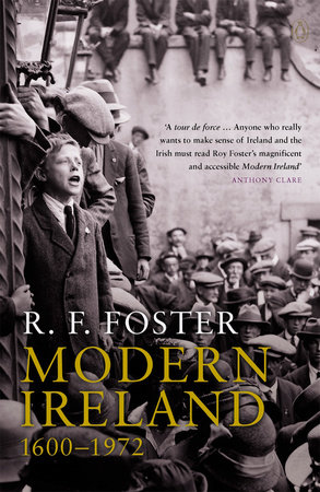 Modern Ireland by R. F. Foster