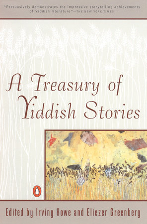 A Treasury of Yiddish Stories by