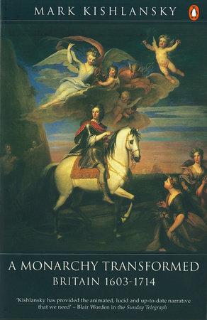 A Monarchy Transformed