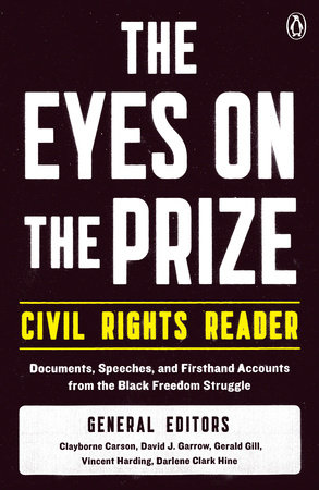 The Eyes on the Prize Civil Rights Reader by