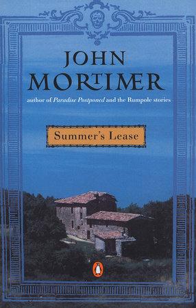 Summer's Lease by John Mortimer