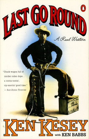 Last Go Round by Ken Kesey and Ken Babbs