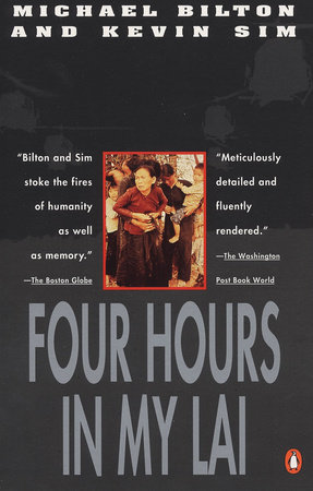 Four Hours in My Lai by Michael Bilton and Kevin Sim