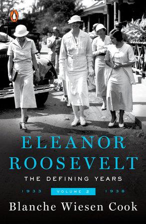Eleanor Roosevelt, Volume 2 by Blanche Wiesen Cook