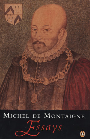 essays by michel de montaigne com essays by michel de montaigne