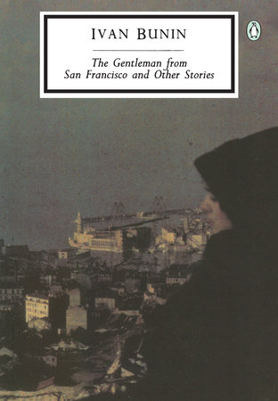 The Gentleman from San Francisco and Other Stories