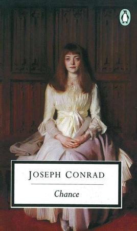 Chance by Joseph Conrad