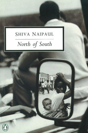 North of South by Shiva Naipaul