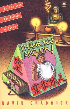Thank You and Okay by David Chadwick