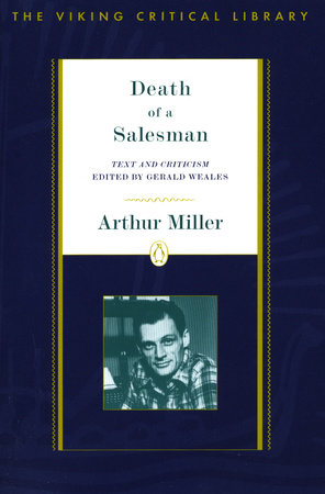 Death Of A Salesman By Arthur Miller Penguinrandomhouse