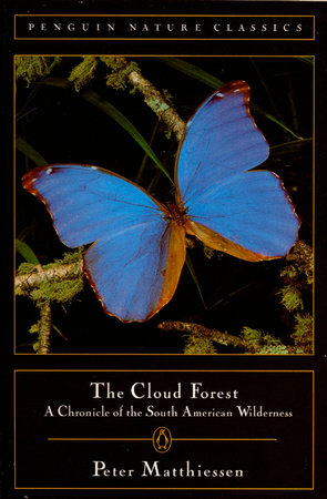 Cloud Forest by Peter Matthiessen