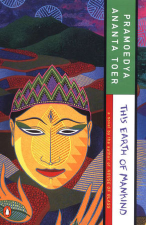 This Earth of Mankind by Pramoedya Ananta Toer - Reading Guide ...