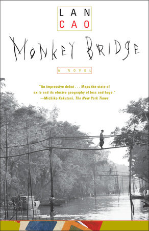 Monkey Bridge by Lan Cao