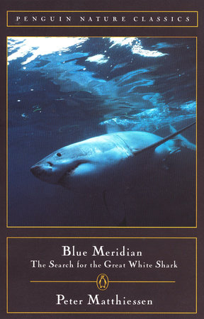 Blue Meridian by Peter Matthiessen