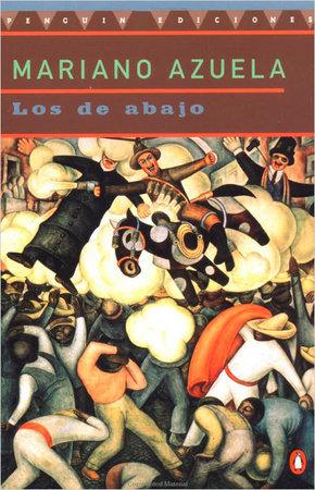Los de Abajo by Mariano Azuela