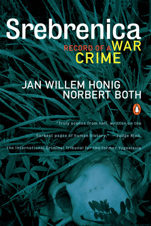 Srebrenica by Jan Willem Honig and Norbert Both