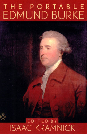 The Portable Edmund Burke By Edmund Burke Penguinrandomhouse