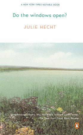 Do the Windows Open? by Julie Hecht