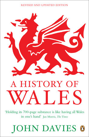 A History of Wales by John Davies