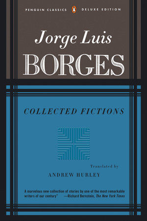 Borges: Collected Fictions