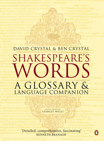 Shakespeare's Words by David Crystal and Ben Crystal