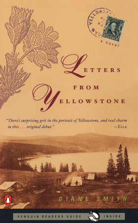 Letters from Yellowstone by Diane Smith