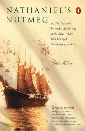 Nathaniel's Nutmeg by Giles Milton