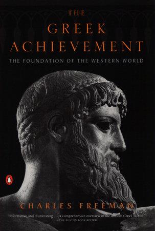 The Greek Achievement by Charles Freeman