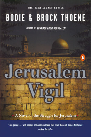 Jerusalem Vigil by Bodie Thoene and Brock Thoene